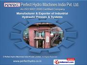 Induatrial Hydraulic Machines & Accessories by Perfect Hydro Machines