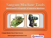 Industrial Machines by Sangam Machine Tools, Batala