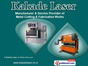 Metal Cutting and Fabrication Services by Kakade Laser, Pune