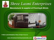 Floorings & Blinds by Shree Laxmi Enterprises, Pune, Pune