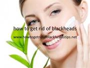 how to get rid of blackheads ppt