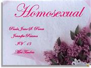 Homosexual By Paula Jane and Jennifer
