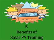 Top 5 Benefits of  Solar PV Training