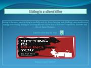 Sitting is a silent killer
