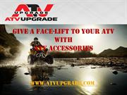 give a face-lift to your ATV with ATV Accessories
