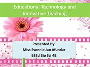 Educational Technology and Innovative Teaching