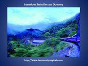 Marvelous Facilities and Amenities in Luxurious Deccan Odyssey Train