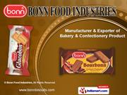 Bakery and Confectionery Products by Bonn Food Industries, Ludhiana