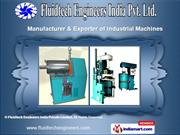 Industrial Machines by Fluidtech Engineers India Private Limited, Chen