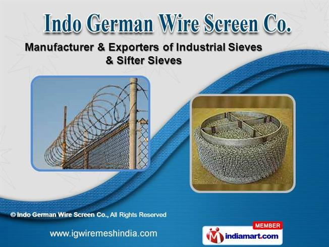 Industrial Sieves And Wires by Indo German Wire Screen Co., Mumbai ...