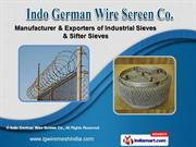 Industrial Sieves And Wires by Indo German Wire Screen Co., Mumbai