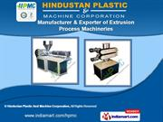 Screw Extrusion Plants by Hindustan Plastic And Machine Corporation