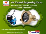Gardening Tools and Equipments by New Kamlesh Engineering Works, Ahmed