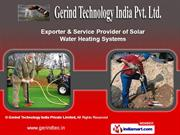 Solar Water Heating Systems by Gerind Technology India Private Limited