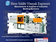 Moulding Machines by Shree Siddhi Vinayak Engineers, Ahmedabad