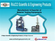 Material Testing Equipments by Rajco Scientific & Engineering Products