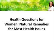 Health Questions for Women Natural Remedies for Most Health Issues