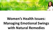 Women's Health Issues Managing Emotional Swings with Natural Remedies