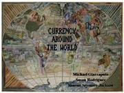 CURRENCY AROUND THE WORLD