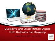 Mixed Method, Qualitative, and Sampling