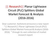 Research Planar Lightwave Circuit (PLC) Splitters Global Market Foreca