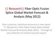 Research Fiber Optic Fusion Splice Global Market Forecast & Analysis (