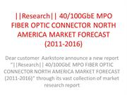 Research 40100GbE MPO FIBER OPTIC CONNECTOR NORTH AMERICA MARKET FOREC