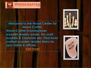 Hand Crafted wooden related items