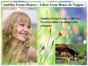 Ambika Farms House in Nagpur | Farm House in Nagpur