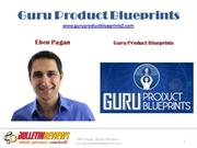 Learn the $Million Info Product Creation - Guru Product Blueprints