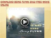 download being flynn 2012 free movie online
