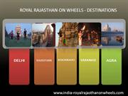 Amazing Destinations of Royal Rajasthan on Wheels
