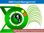School based management fund Management
