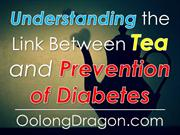 Understanding the Link Between Tea and Prevention of Diabetes