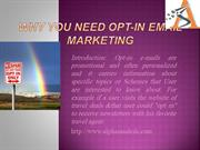 Why You need Opt-in Email marketing(PPT)
