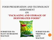 packaging and storage of dehydrated foods