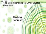 best friend and many other quotes!!