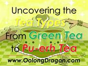 Uncovering the Tea Types from Green Tea to Pu-erh Tea
