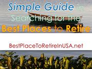 Simple Guide in Searching for the Best Places to Retire