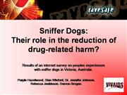 Sniffer dogs and harm reduction