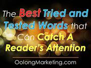 The Best Tried and Tested Words that can Catch a Reader's Attention