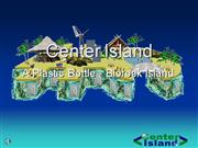 Center Island - A Plastic Bottle Island