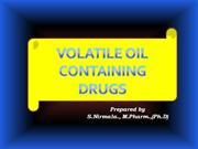 Volatile containing drugs