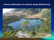 Famous destinations to witness during Nainital tour