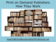 Print on Demand Publishers How They Work