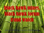 black hawk mines, black hawk forum fraud watch