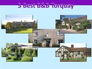 5 Best B&B Torquay