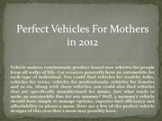 Perfect Vehicles For Mothers in 2012