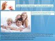 Dental clinic dermatology clinic chiropractic clinic