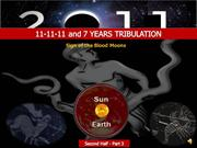 11-11-11 and 7 Years Tribulation-Blood Moons-Pt.3